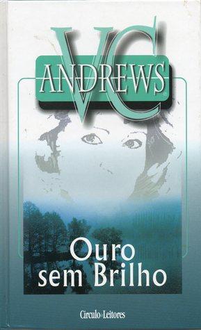 Ouro sem Brilho (Landry, #5) V.C. Andrews