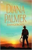 Dangerous Diana Palmer