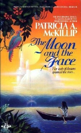 The Moon and the Face (Kyreol Duology, #2)  by  Patricia A. McKillip
