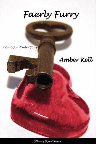 Faerly Furry (Club Soulfinder, #2)  by  Amber Kell
