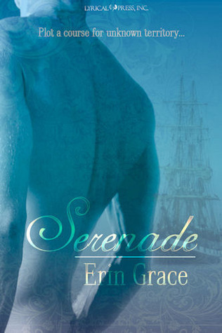 Serenade  by  Erin Grace
