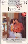 Errores y Mentiras (Harlequin Bianca, #907) Lynne Graham