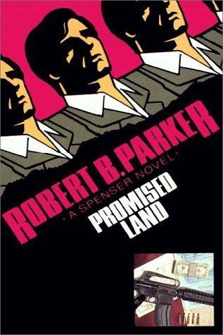 Promised Land (Spenser, #4)  by  Robert B. Parker
