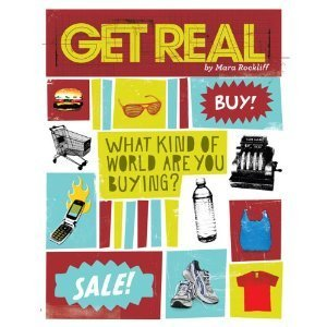 Get Real: What Kind of World are YOU Buying? Mara Rockliff