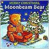 Merry Christmas, Moonbeam Bear Rolf Fanger