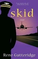 Skid: A Novel Rene Gutteridge