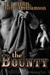 The Bounty (Malloy Family, #1)  by  Beth Williamson