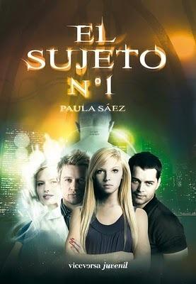 El Sujeto Nº 1 (El Sujeto Nº 1, #1)  by  Paula Sáez
