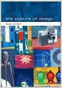 The Culture of Design Guy Julier