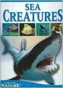 Sea Creatures (Eyes on Nature Series) Jane Parker Resnick