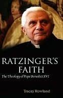 Ratzingers Faith Tracey Rowland
