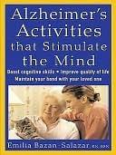 Alzheimers Activities That Stimulate the Mind Emilia Bazan-Salazar