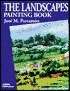 The Landscapes Painting Book  by  José María Parramón