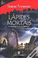 Lápides Mortais  by  Sharan Newman