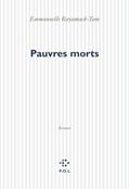 Pauvres morts  by  Emmanuelle Bayamack-Tam