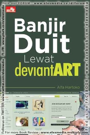 BANJIR DUIT LEWAT DEVIANTART Alfa Hartoko