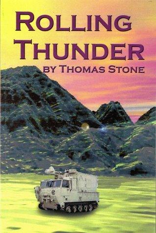 Rolling Thunder Thomas C. Stone