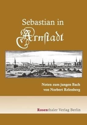 Sebastian in Arnstadt Norbert Relenberg