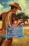 The Rodeo Rider Roxann Delaney