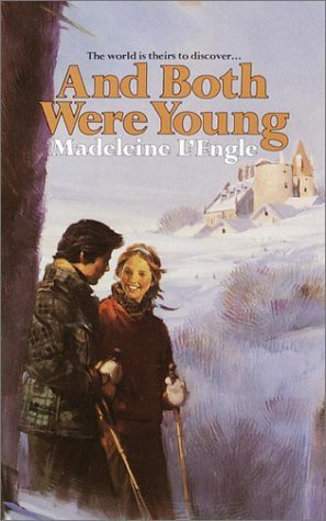 And Both Were Young  by  Madeleine LEngle