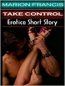 Strip Tease Fantasy - Romance Short Story  by  Marion Francis