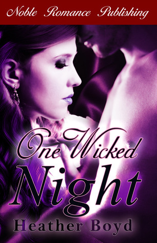 One Wicked Night Heather Boyd