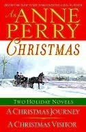 An Anne Perry Christmas (Christmas Stories, #1-2)  by  Anne Perry