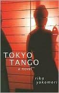 Tokyo Tango  by  Rika Yokomori