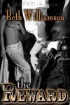 The Reward (Malloy Family, #3)  by  Beth Williamson