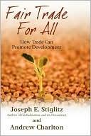 Fair Trade for All Joseph E. Stiglitz