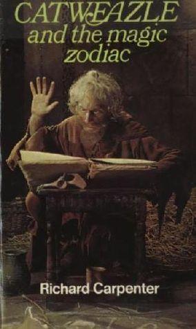 Catweazle And The Magic Zodiac (Puffin Books)  by  Richard Carpenter