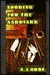 Looking for the Aardvark A.J. Orde