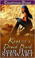 Kiss of a Druid Bard  by  Jean Hart Stewart
