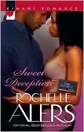 Sweet Deception  by  Rochelle Alers
