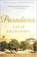 Pasadena: A Novel  by  David Ebershoff