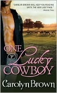 One Lucky Cowboy (Lucky, #2)  by  Carolyn Brown