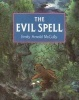 The Evil Spell  by  Emily Arnold McCully