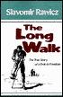 The Long Walk Slavomir Rawicz