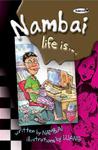Nambai Life is... Nambai