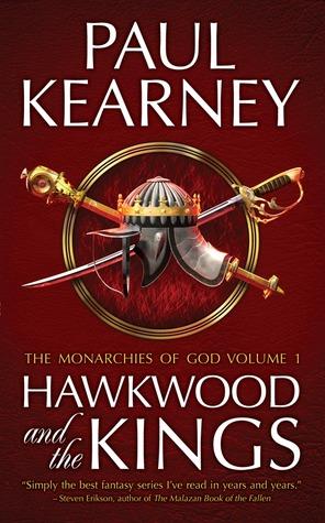 Hawkwood and the Kings (Monarchies of God, #1-2) Paul Kearney