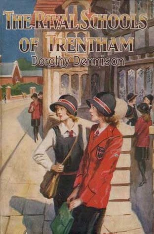 The Rival Schools of Trentham  by  Dorothy Dennison