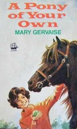 A Pony of Your Own (Georgie and Spot, #1)  by  Mary Gervaise
