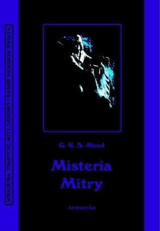 Misteria Mitry G.R.S. Mead