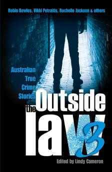 Outside the Law 3  by  Lindy Cameron