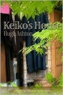 Keikos House  by  Hugh Ashton