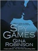Spy Games (Spy Camp, #2)  by  Gina Robinson