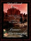 Highland Wishes [Scottish War for Independence Trilogy Book 1] Leanne Burroughs