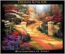 Thomas Kinkade, Masterworks of Light Thomas Kinkade