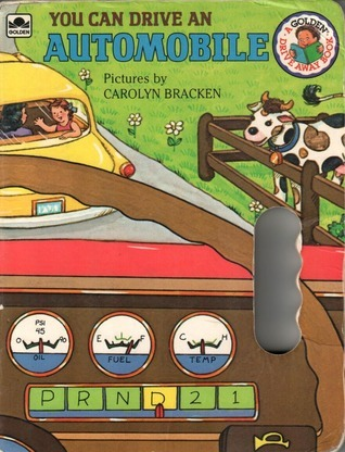 You Can Drive An Automobile (Golden Drive Away Book)  by  Carolyn Bracken