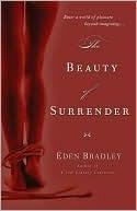 The Beauty of Surrender Eden Bradley